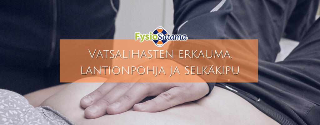 Selkäkivun syy voi löytyä vatsalihasten erkaumasta tai lantionpohjan lihaksista